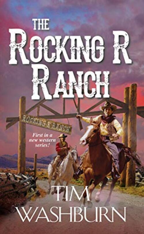 The Rocking R Ranch by Tim Washburn