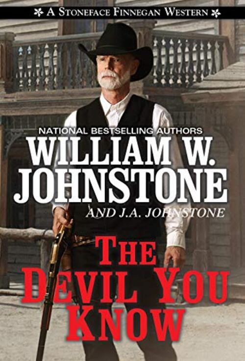 The Devil You Know by William W. Johnstone