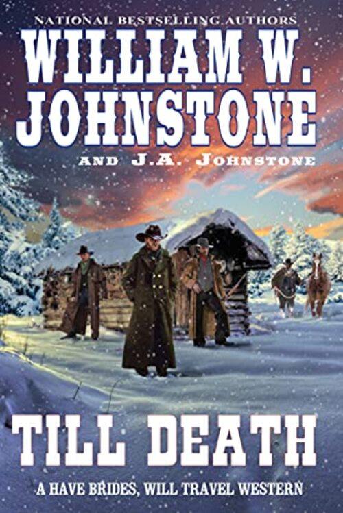 Till Death by William W. Johnstone