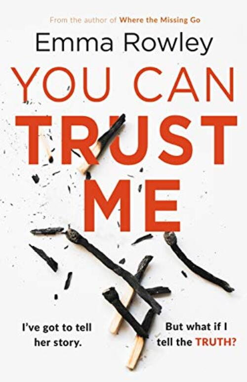You Can Trust Me by Emma Rowley