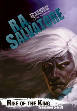 Rise of the King by R. A. Salvatore
