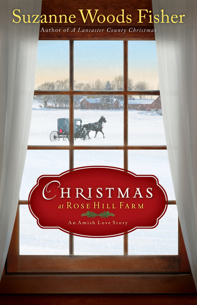 Christmas at Rose Hill Farm by Suzanne Woods Fisher