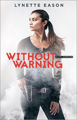 Without Warning by Lynette Eason