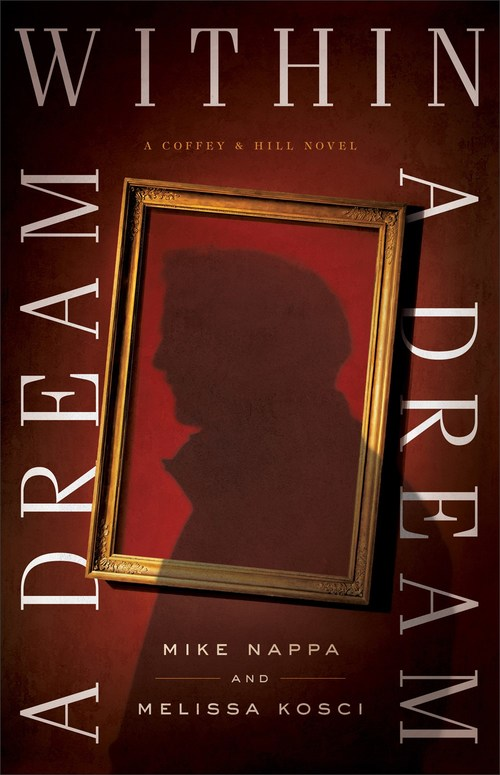 A Dream within a Dream by Mike Nappa