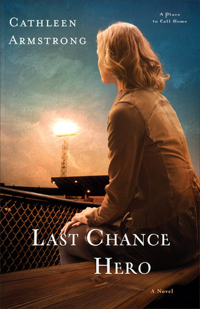 Last Chance Hero by Cathleen Armstrong