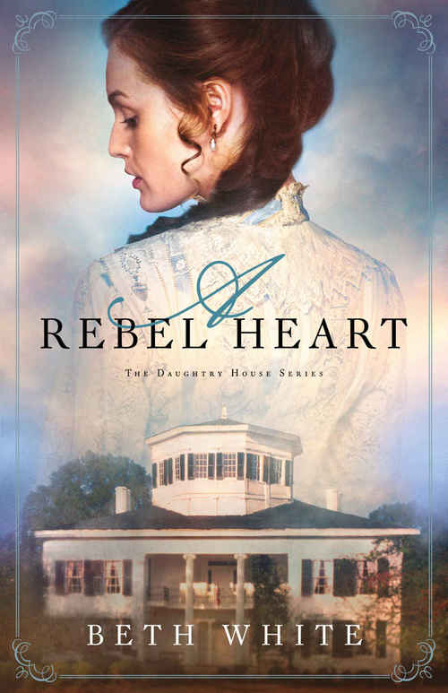 A Rebel Heart by Beth White