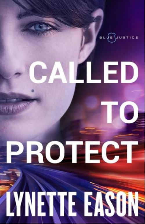Called to Protect by Lynette Eason