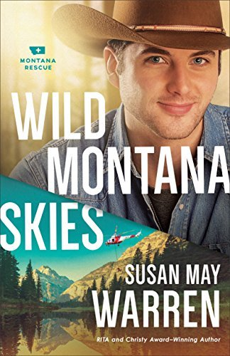 Wild Montana Skies by Susan May Warren