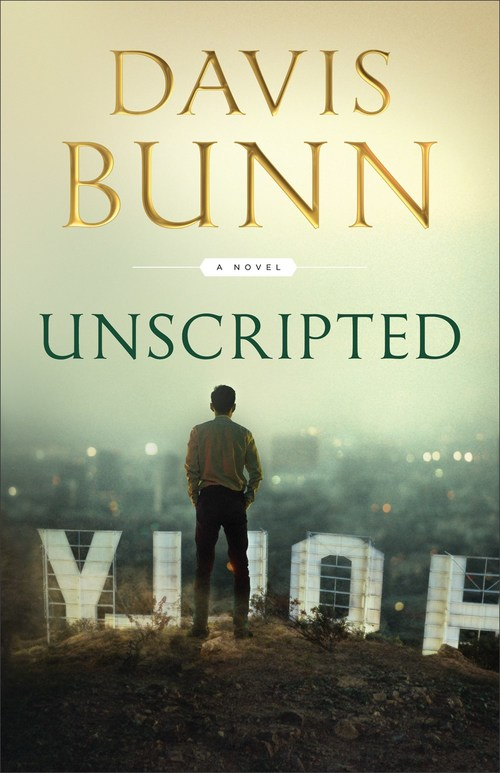 Unscripted by Davis Bunn