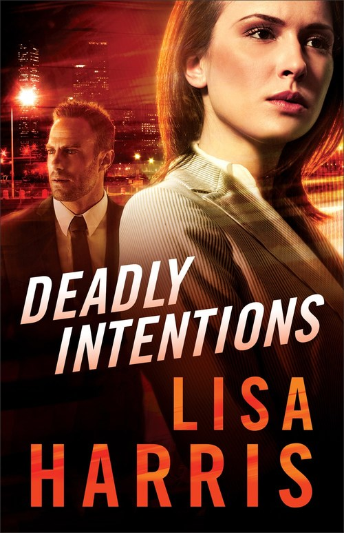 Deadly Intentions by Lisa Harris