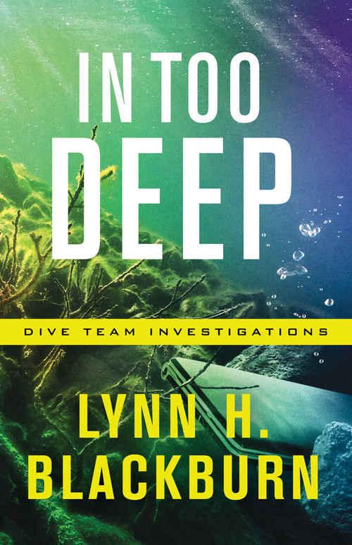 In Too Deep by Lynn H. Blackburn