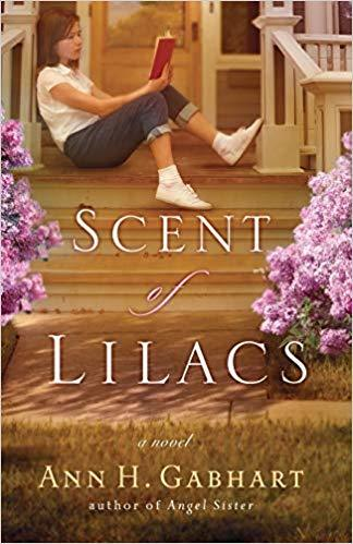 Scent of Lilacs by Ann H. Gabhart
