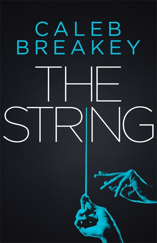 The String by Caleb Breakey