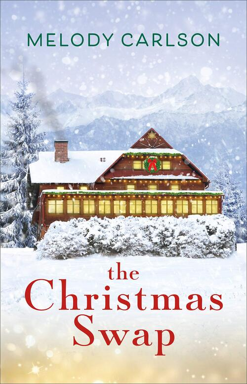 The Christmas Swap by Melody Carlson