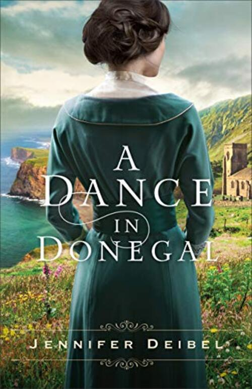 A Dance in Donegal by Jennifer Deibel
