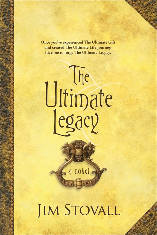The Ultimate Legacy by Jim Stovall
