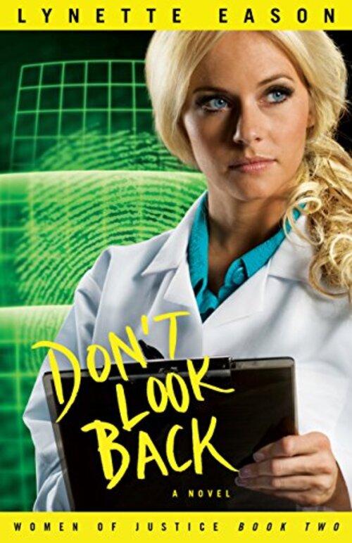 Don't Look Back by Lynette Eason