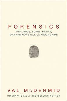 Forensics by Val McDermid