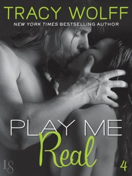 Play Me Real by Tracy Wolff