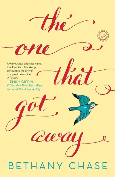The One That Got Away by Bethany Chase