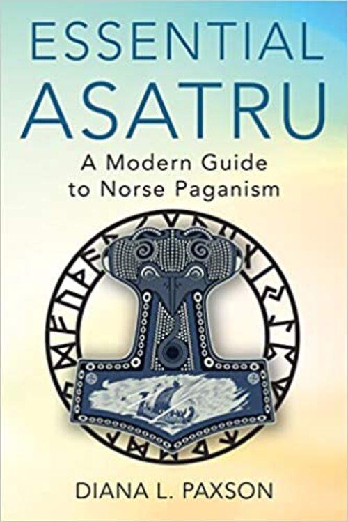 Essential Asatru by Diana L. Paxson