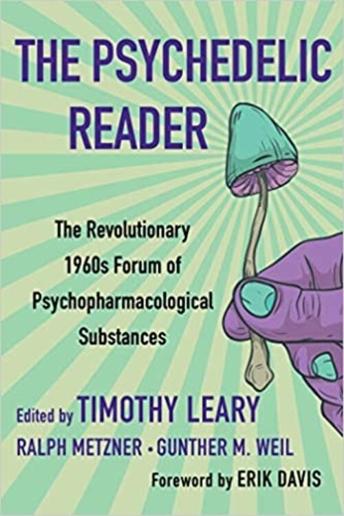 The Psychedelic Reader by Timothy Leary