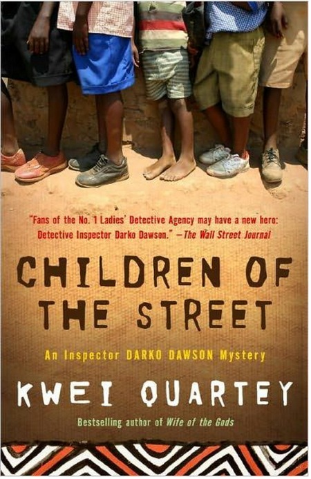 Children of the Street by Kwei Quartey