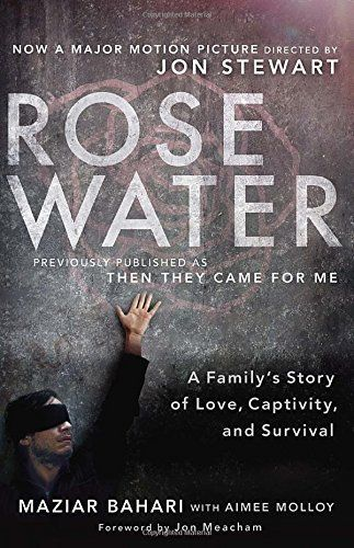 Rosewater (Movie Tie-in Edition) by Maziar Bahari