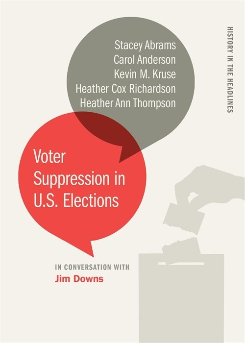 Voter Suppression in U.S. Elections by Heather Cox Richardson