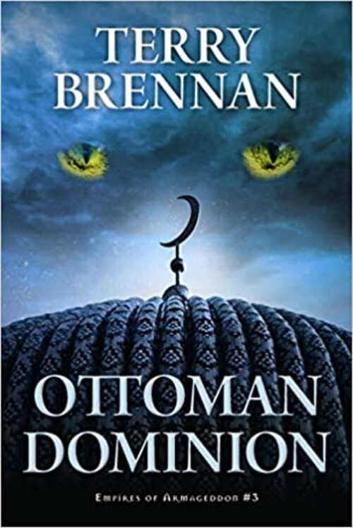 Ottoman Dominion by Terry Brennan