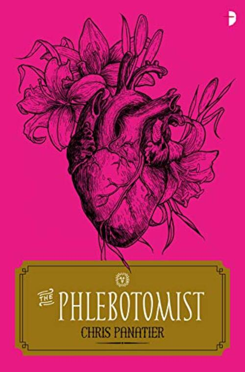 The Phlebotomist by Chris Panatier