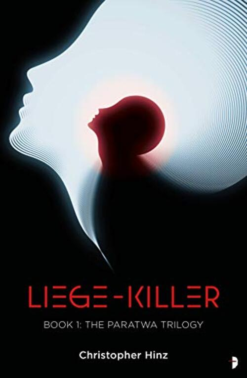 Liege Killer by Christopher Hinz