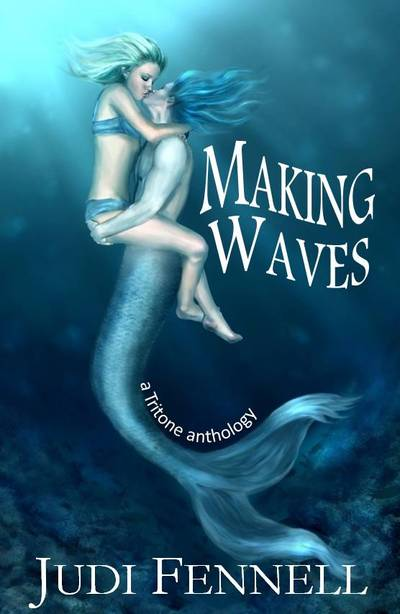 Making Waves by Judi Fennell