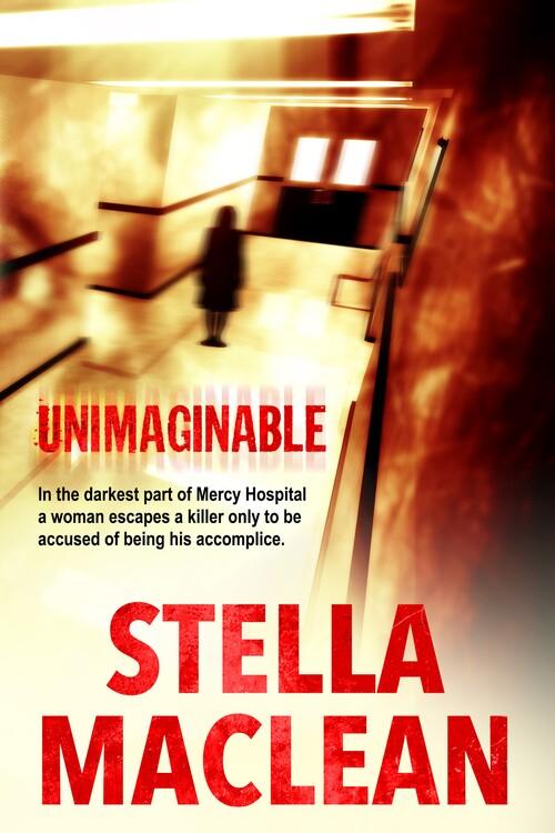Unimaginable by Stella MacLean