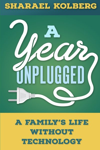 A Year Unplugged