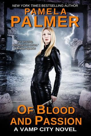 Of Blood and Passion by Pamela Palmer