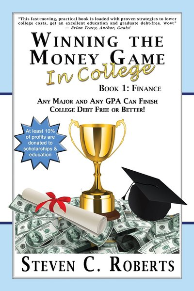Winning The Money Game In College