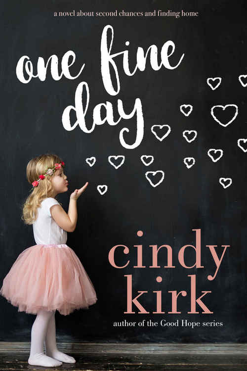 One Fine Day by Cindy Kirk