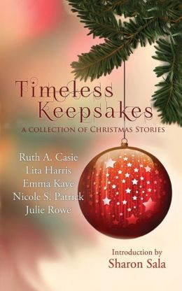 Timeless Keepsakes by Ruth A. Casie