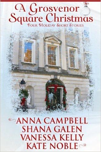 A Grosvenor Square Christmas by Shana Galen