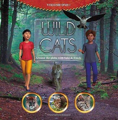 Wild Cats:Around the globe with Suki and Finch 1