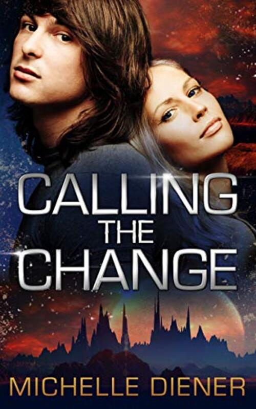 Calling the Change by Michelle Diener