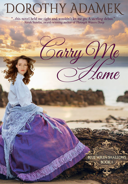 Carry Me Home by Dorothy Adamek