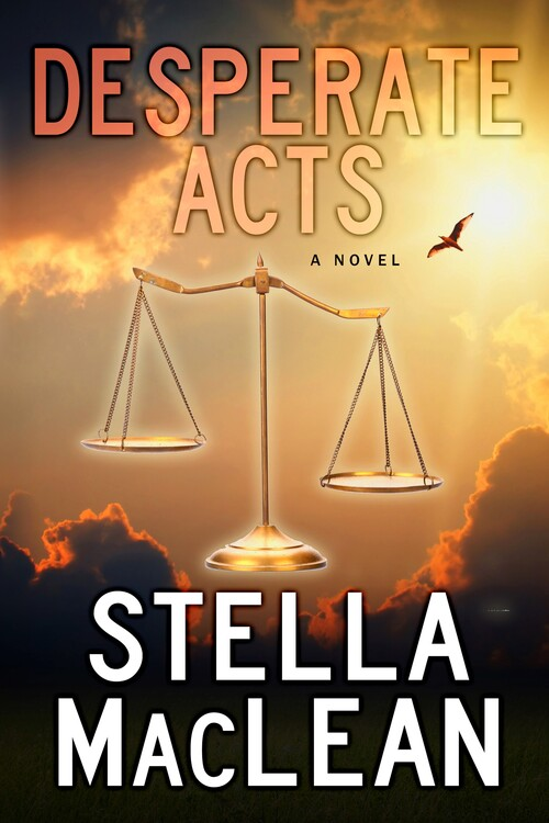 Desperate Acts by Stella MacLean