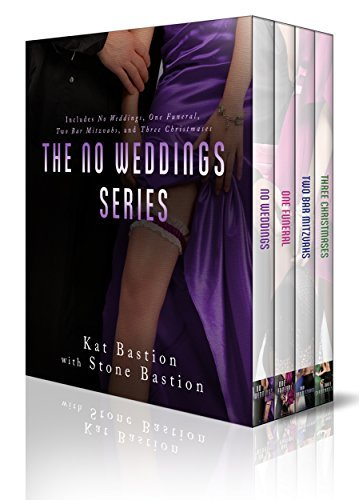 No Weddings Limited Edition Box Set: Books 1-4 by Kat Bastion