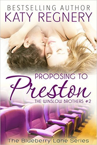 Proposing to Preston by Katy Regnery