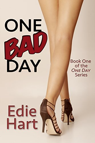 ONE BAD DAY