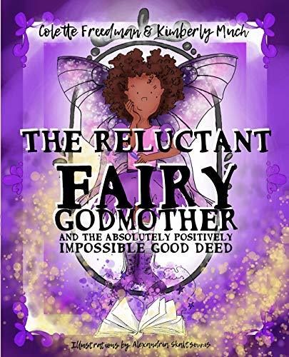 The Reluctant Fairy Godmother