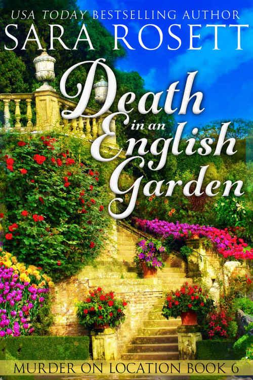 Death in an English Garden by Sara Rosett