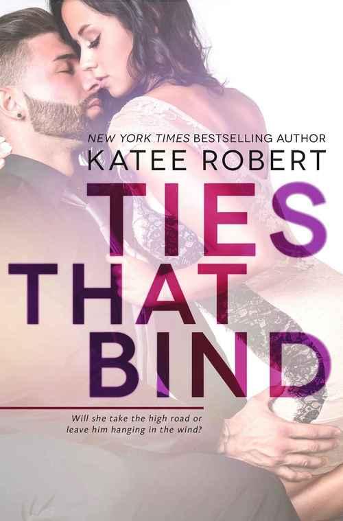 Ties That Bind by Katee Robert